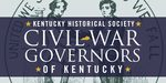 Civil War Governors of Kentucky